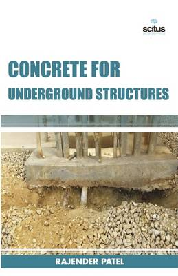 Concrete for Underground Structures (Hardback)