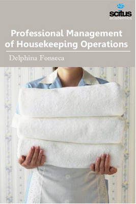 Professional Management of Housekeeping Operations (Hardback)