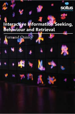 Interactive Information Seeking, Behaviour & Retrieval (Hardback)