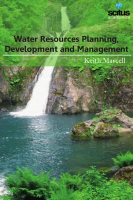 Water Resources Planning, Development and Management (Hardback)