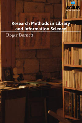 Research Methods in Library & Information Science (Hardback)