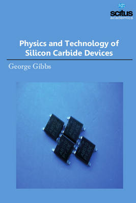 Physics and Technology of Silicon Carbide Devices (Hardback)