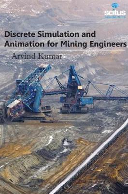 Discrete Simulation & Animation for Mining Engineers (Hardback)