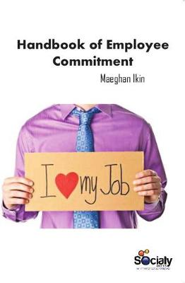Handbook of Employee Commitment (Hardback)