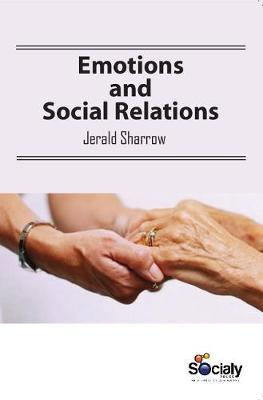 Emotions & Social Relations (Hardback)
