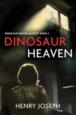 Dinosaur Heaven - Dinosaur Heaven Quintet 2 (Paperback)