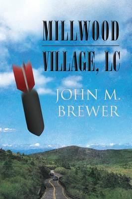 Millwood Village, LC (Paperback)