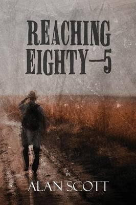 Reaching Eighty-5 (Paperback)