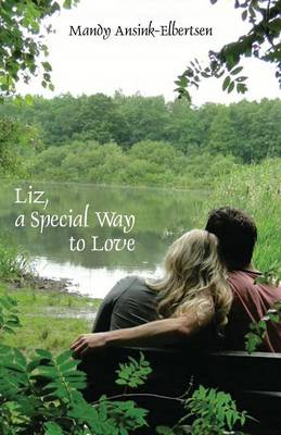 Liz, a Special Way to Love (Paperback)