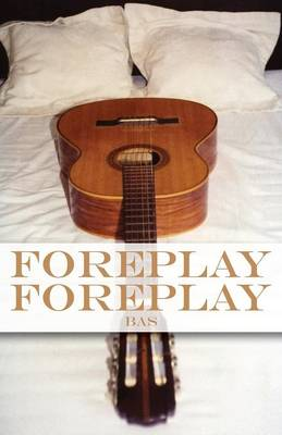 Foreplay Foreplay (Paperback)