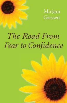 The Road from Fear to Confidence (Paperback)