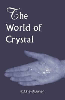 The World of Crystal (Paperback)