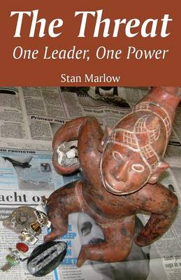 The Threat: One Leader, One Power (Paperback)