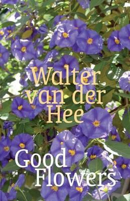 Good Flowers (Paperback)