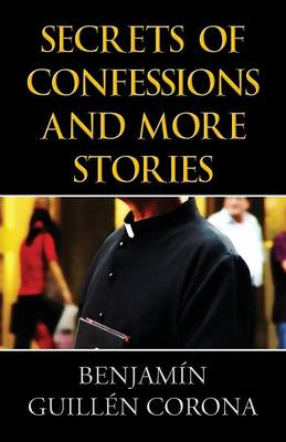 Secrets of Confessions and More Stories (Paperback)