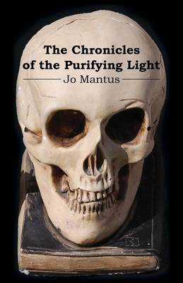 The Chronicles of the Purifying Light (Paperback)
