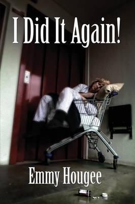 I Did It Again! (Paperback)