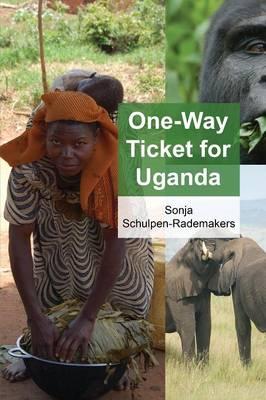 One-Way Ticket for Uganda (Paperback)