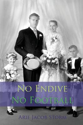 No Endive No Football (Paperback)
