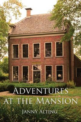 Adventures at the Mansion (Paperback)