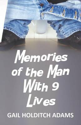 Memories of the Man with 9 Lives (Paperback)