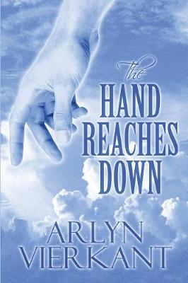 The Hand Reaches Down - Hand Reaches Down 1 (Paperback)