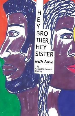 Hey Brother, Hey Sister with Love (Paperback)