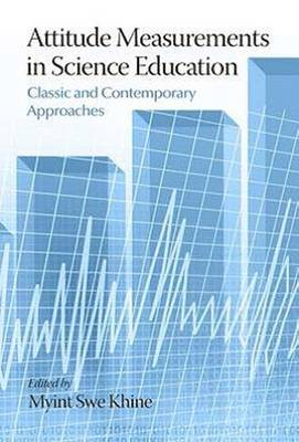 Attitude Measurements in Science Education Classic and Contemporary Approaches (Paperback)
