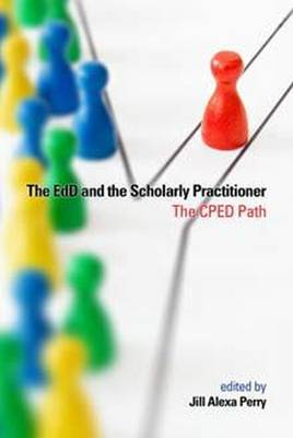The EdD and the Scholarly Practitioner (Paperback)