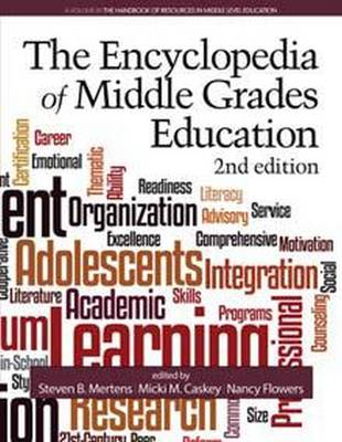 The Encyclopedia of Middle Grades Education - Handbook of Resources in Middle Level Education (Hardback)