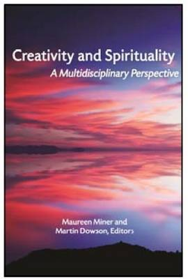Creativity and Spirituality: A Multidisciplinary Perspective (Paperback)