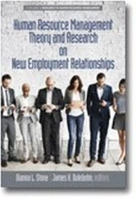 Human Resource Management Theory and Research on New Employment Relationships - Research in Human Resource Management (Hardback)