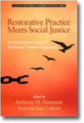 "Restorative Practice Meets Social Justice: Un-Silencing the Voices of """"At-Promise"""" Student Populations - Educational Leadership for Social Justice (Hardback)"