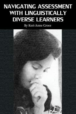 Navigating Assessment with Linguistically Diverse Learners (Paperback)