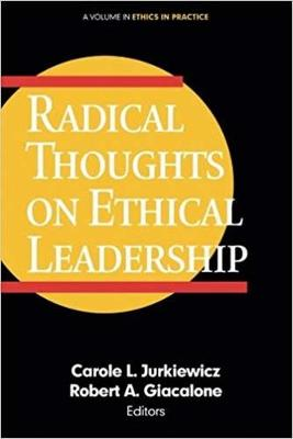 Radical Thoughts on Ethical Leadership - Ethics in Practice (Hardback)