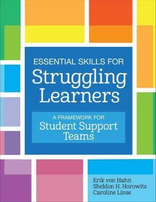 Essential Skills for Struggling Learners: A Framework for Student Support Teams (Paperback)
