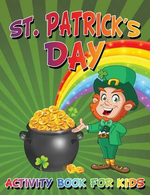 St. Patrick's Day Activity Book for Kids (Paperback)