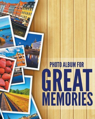 8 x 10 Photo Album For Great Memories (Paperback)