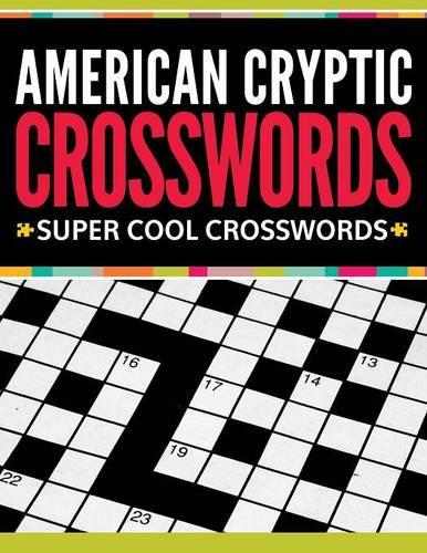 American Cryptic Crosswords: Super Cool Crosswords (Paperback)