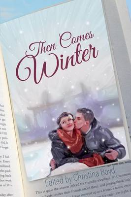 Then Comes Winter (Paperback)