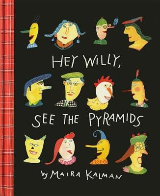 Hey Willy, See The Pyramids (Hardback)