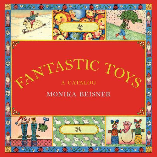 Fantastic Toys: A Catalog (Hardback)