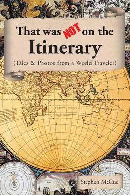That Was Not on the Itinerary (Paperback)