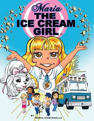 Maria the Ice Cream Girl (Paperback)