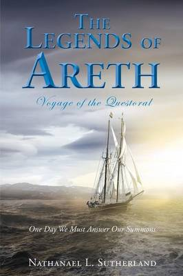 The Legends of Areth Voyage of the Questoral (Paperback)