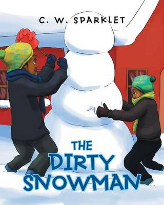 The Dirty Snowman (Paperback)