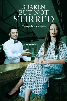 Shaken But Not Stirred (Paperback)