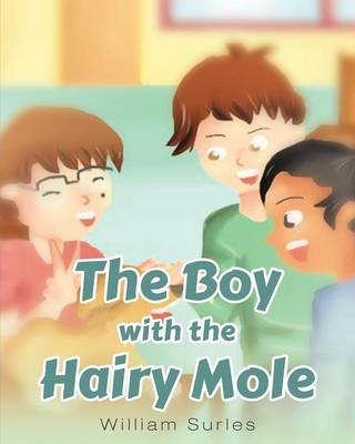 The Boy with the Hairy Mole (Paperback)