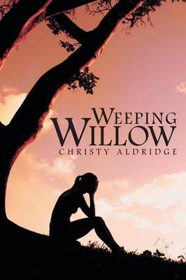 Weeping Willow (Paperback)