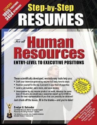 Step-By-Step Resumes for All Human Resources Entry-Level to Executive Positions (Paperback)